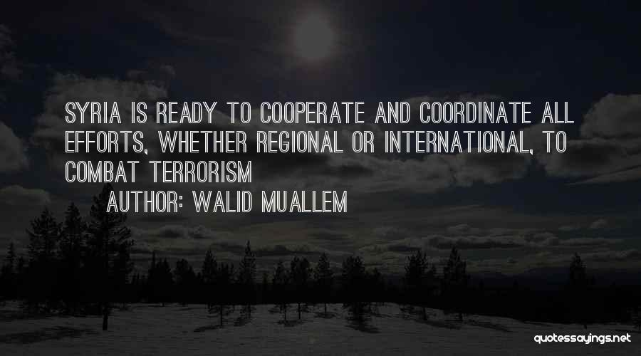 Walid Muallem Quotes 283364