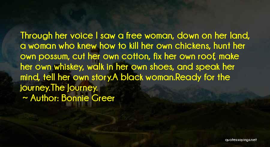 Walk Into My Shoes Quotes By Bonnie Greer