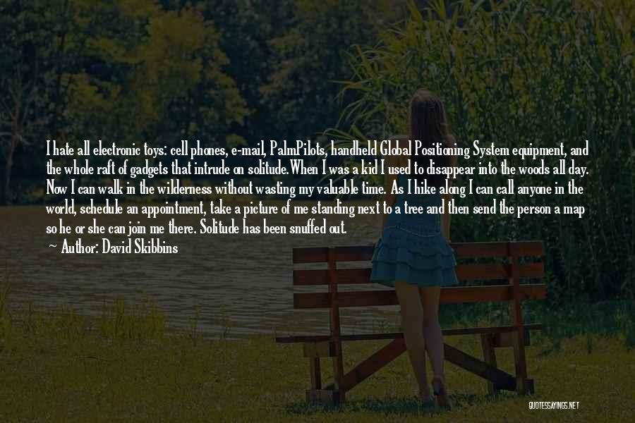 Walk Next To Me Quotes By David Skibbins