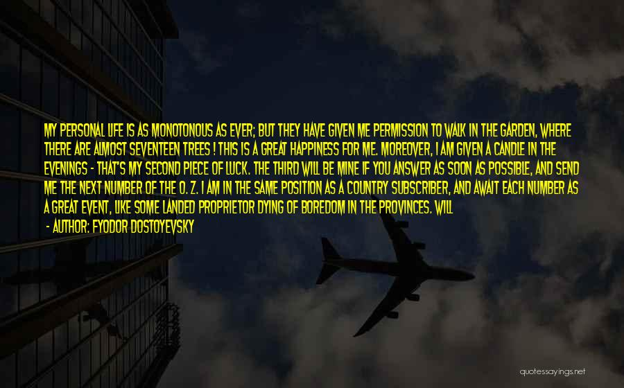 Walk Next To Me Quotes By Fyodor Dostoyevsky