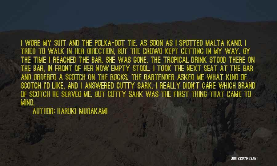 Walk Next To Me Quotes By Haruki Murakami