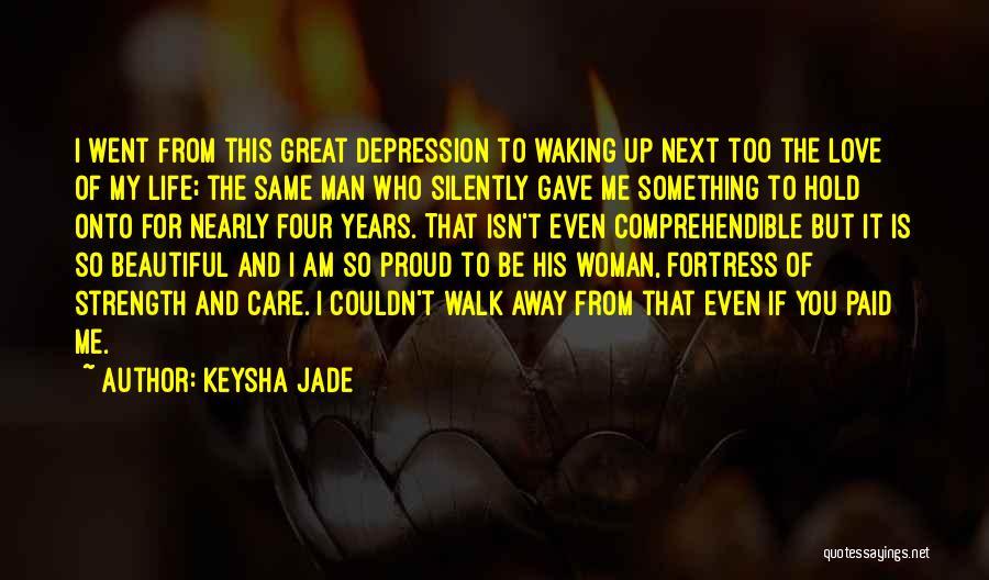 Walk Next To Me Quotes By Keysha Jade
