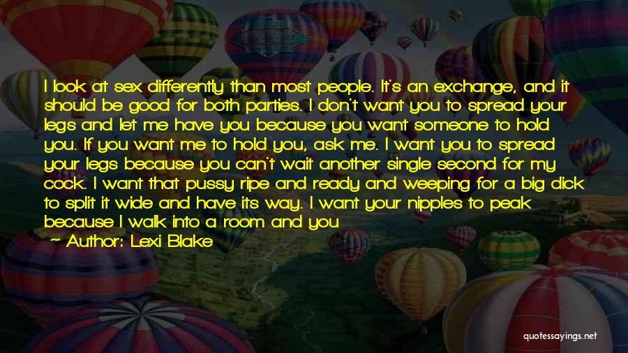 Walk Next To Me Quotes By Lexi Blake