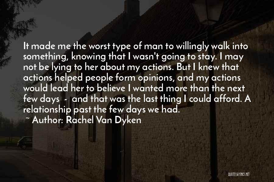 Walk Next To Me Quotes By Rachel Van Dyken
