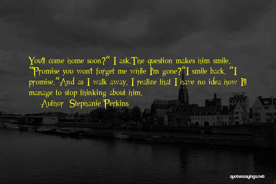 Walk Next To Me Quotes By Stephanie Perkins