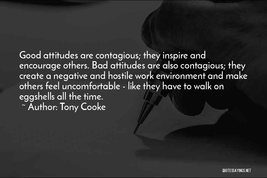 Walk On Eggshells Quotes By Tony Cooke