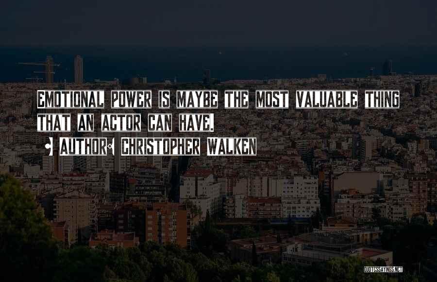 Walken Quotes By Christopher Walken