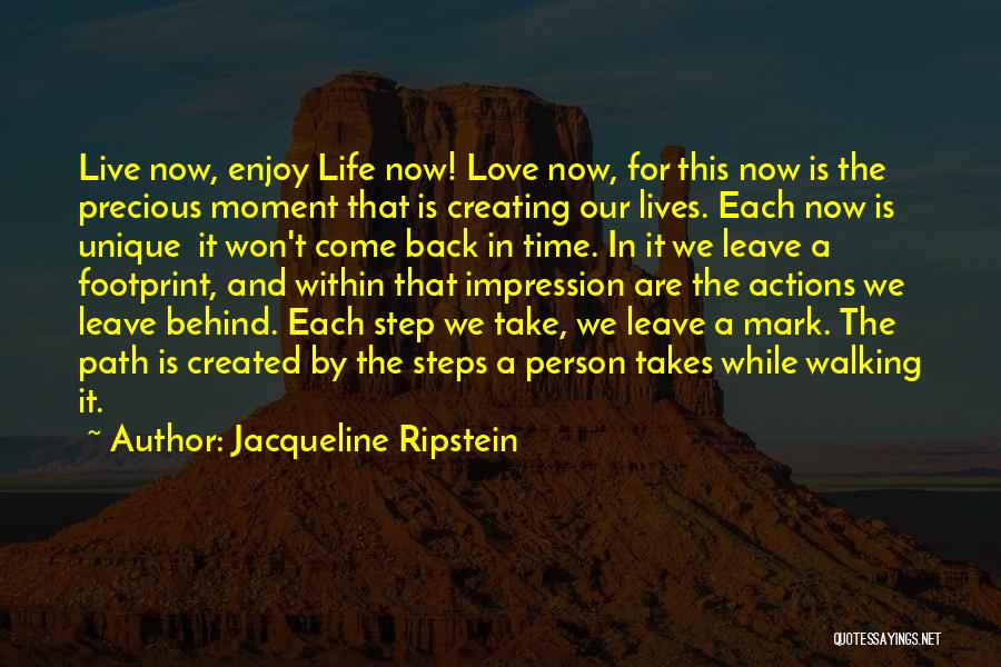 Walking Back Into My Life Quotes By Jacqueline Ripstein