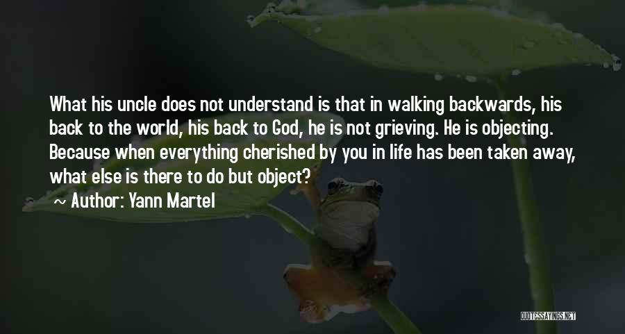 Walking Back Into My Life Quotes By Yann Martel