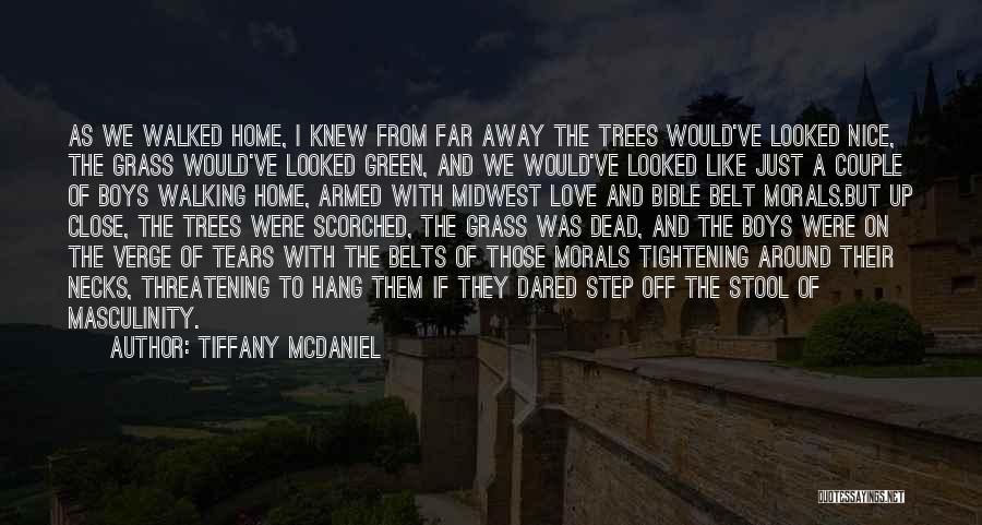 Walking Dead Bible Quotes By Tiffany McDaniel