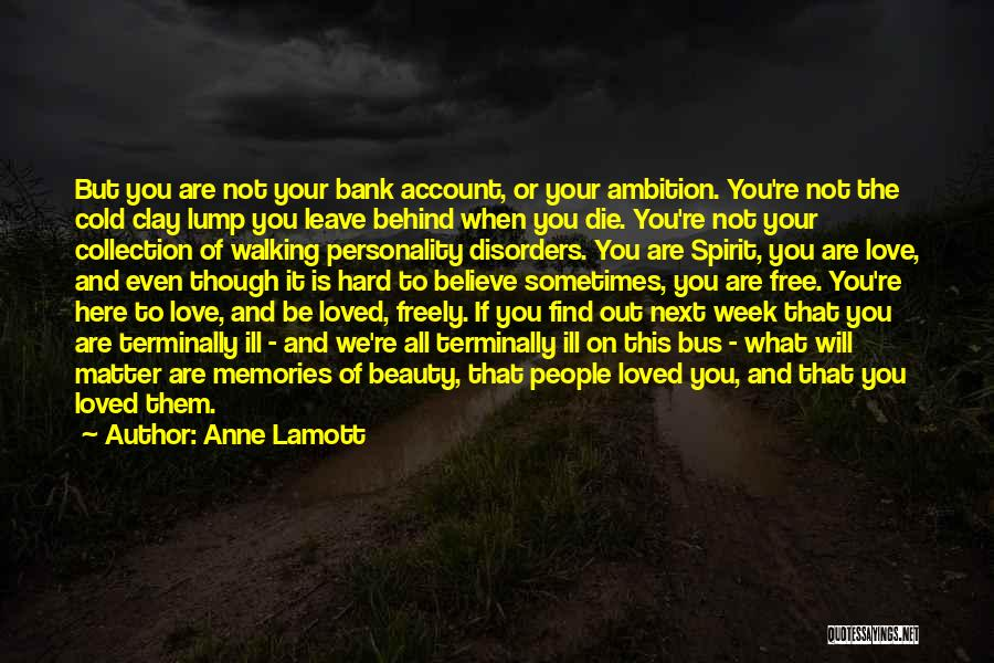 Walking Freely Quotes By Anne Lamott