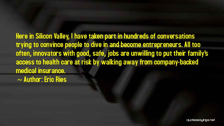 Walking Good For Health Quotes By Eric Ries
