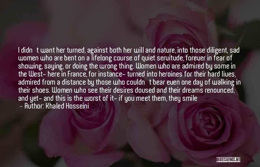 Walking In My Shoes For A Day Quotes By Khaled Hosseini