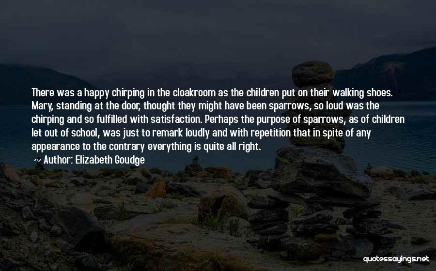 Walking In Your Shoes Quotes By Elizabeth Goudge