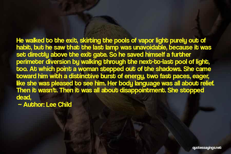 Walking In Your Shoes Quotes By Lee Child