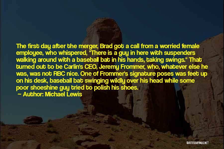Walking In Your Shoes Quotes By Michael Lewis