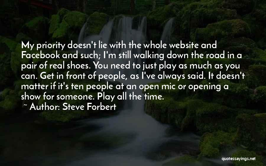 Walking In Your Shoes Quotes By Steve Forbert
