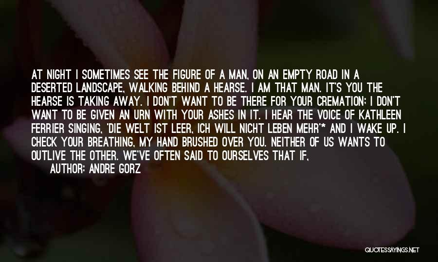 Walking On The Road Quotes By Andre Gorz