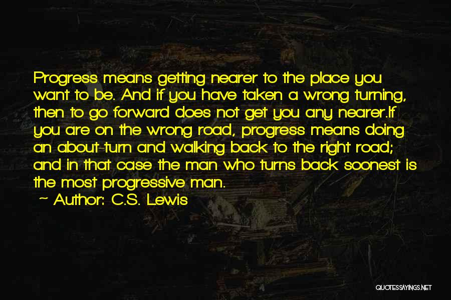 Walking On The Road Quotes By C.S. Lewis