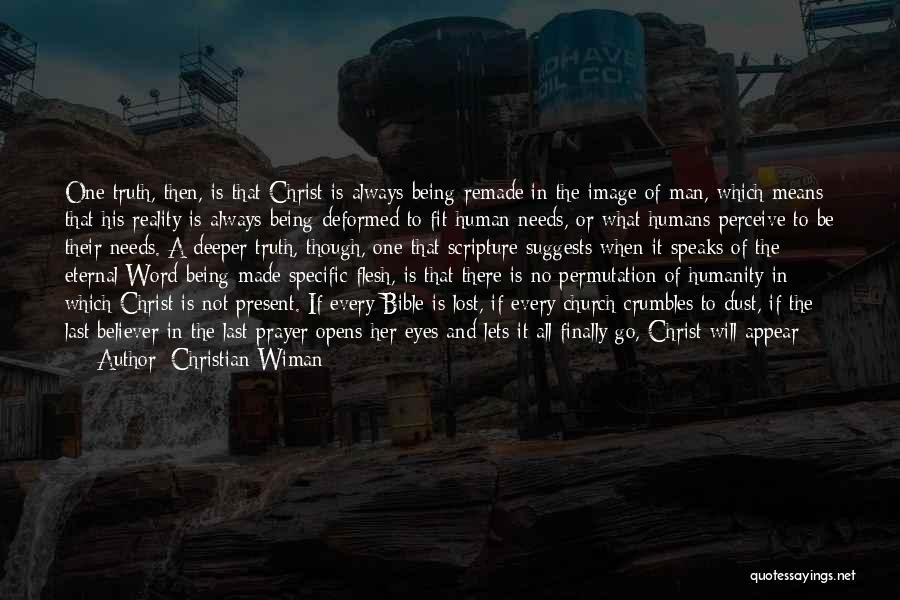 Walking On The Road Quotes By Christian Wiman