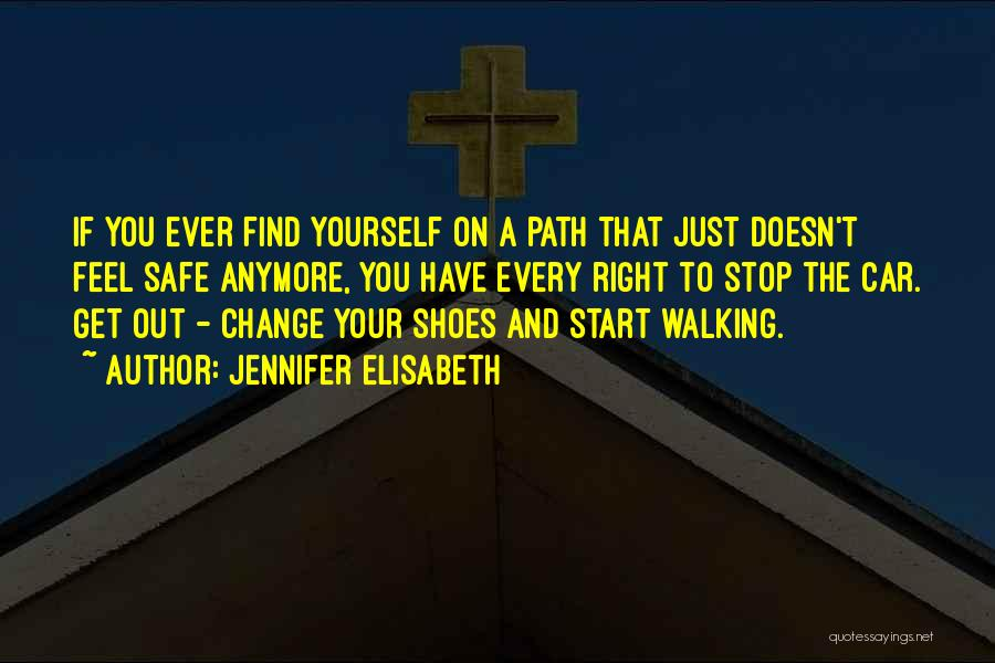 Walking On The Road Quotes By Jennifer Elisabeth
