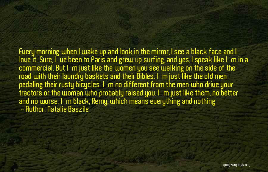 Walking On The Road Quotes By Natalie Baszile