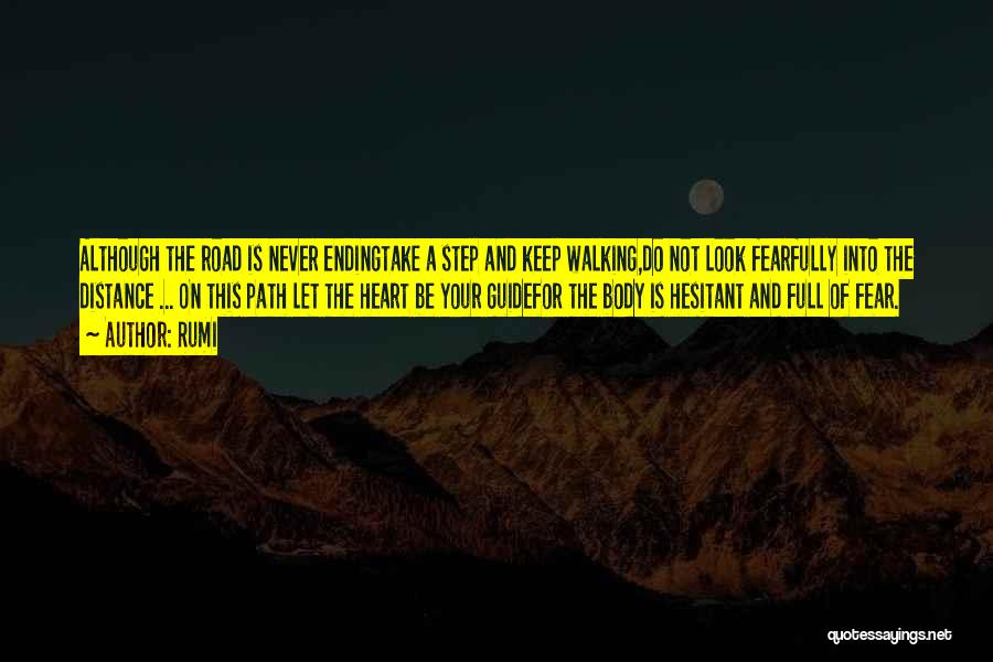 Walking On The Road Quotes By Rumi