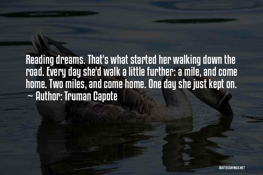 Walking On The Road Quotes By Truman Capote
