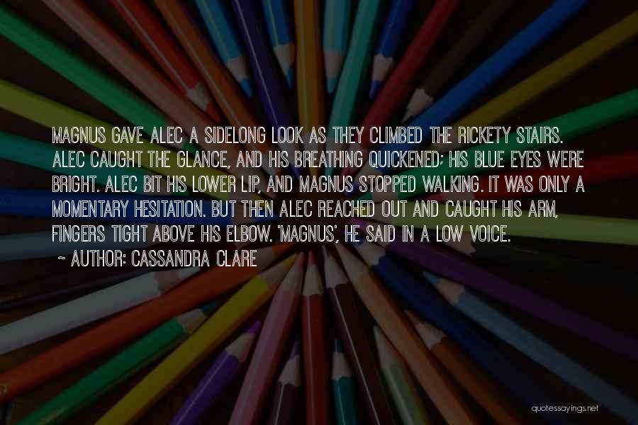 Walking Stairs Quotes By Cassandra Clare