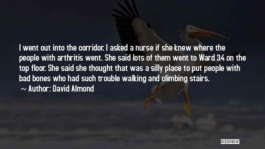 Walking Stairs Quotes By David Almond