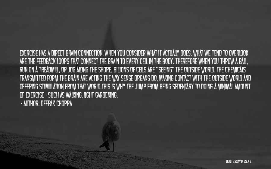 Walking Stairs Quotes By Deepak Chopra