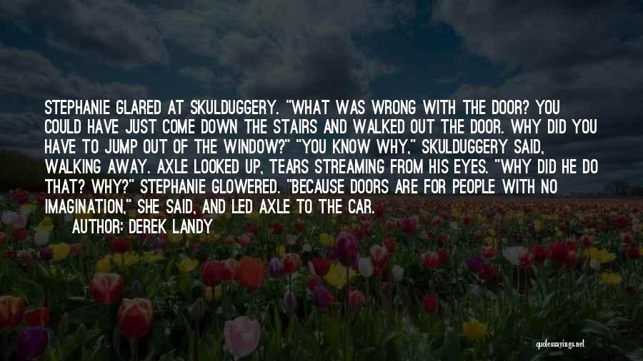 Walking Stairs Quotes By Derek Landy