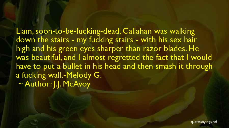 Walking Stairs Quotes By J.J. McAvoy