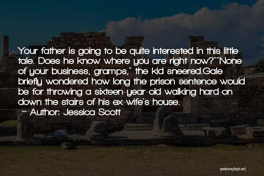 Walking Stairs Quotes By Jessica Scott