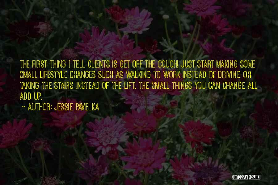 Walking Stairs Quotes By Jessie Pavelka