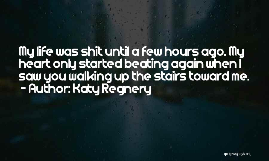 Walking Stairs Quotes By Katy Regnery