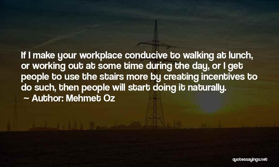 Walking Stairs Quotes By Mehmet Oz