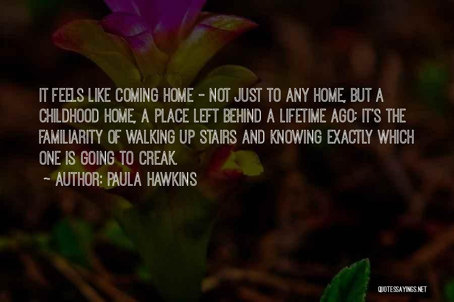 Walking Stairs Quotes By Paula Hawkins