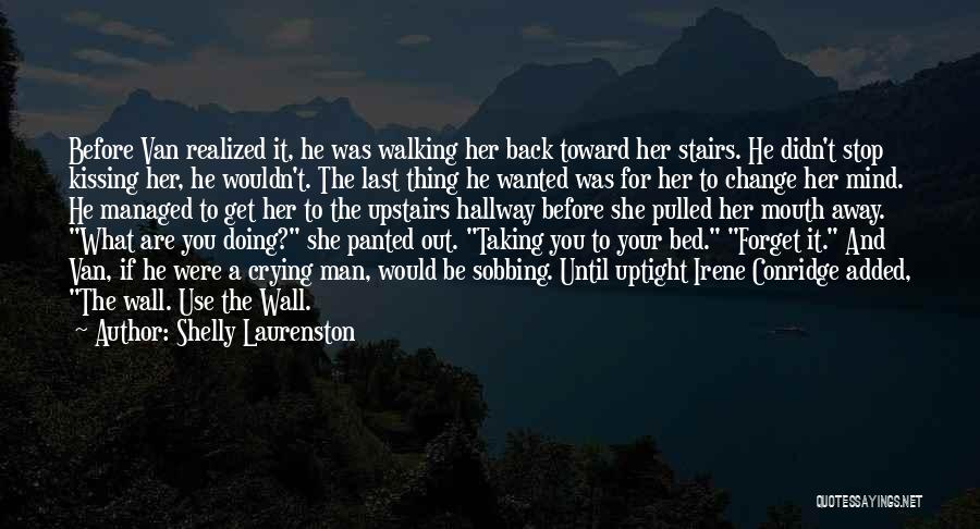 Walking Stairs Quotes By Shelly Laurenston