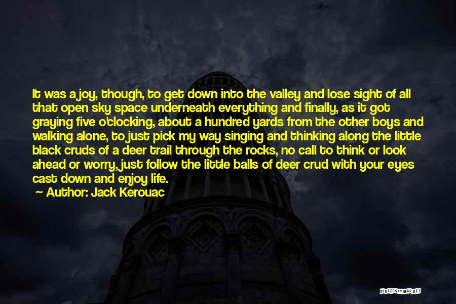 Walking Through Life Alone Quotes By Jack Kerouac