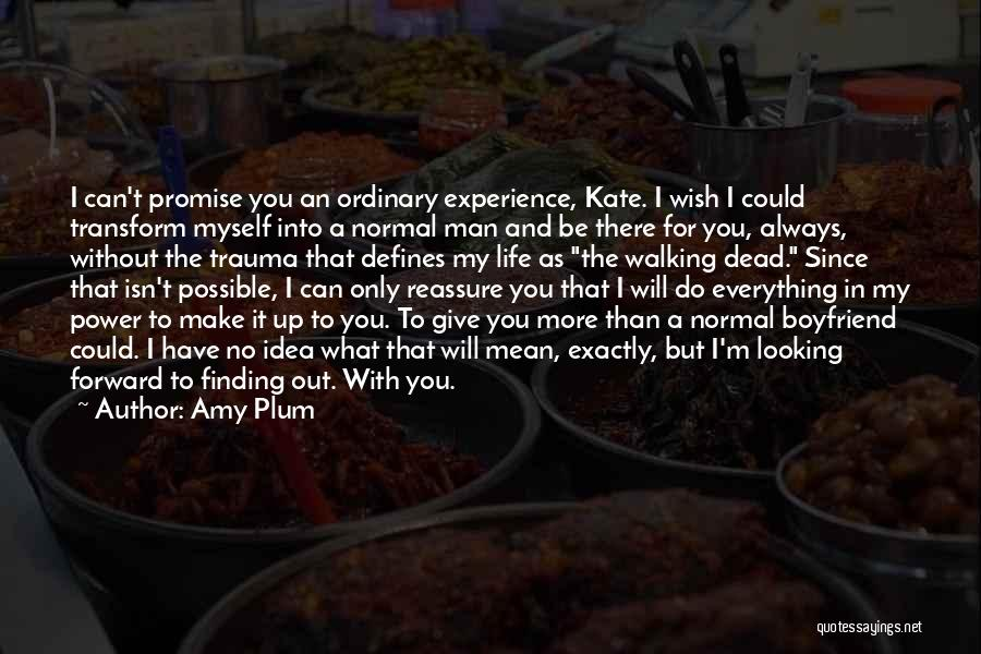 Walking With You Love Quotes By Amy Plum