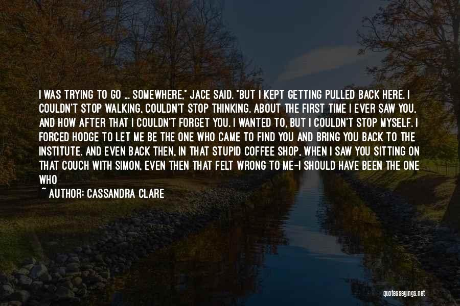 Walking With You Love Quotes By Cassandra Clare