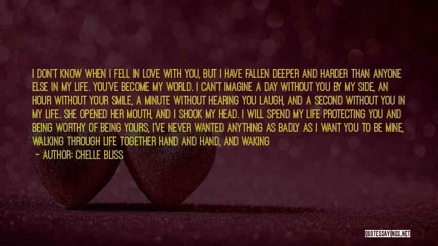 Walking With You Love Quotes By Chelle Bliss