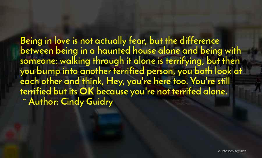 Walking With You Love Quotes By Cindy Guidry