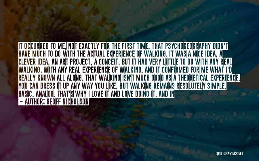 Walking With You Love Quotes By Geoff Nicholson