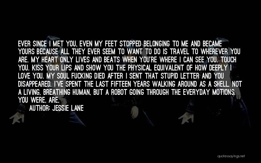 Walking With You Love Quotes By Jessie Lane