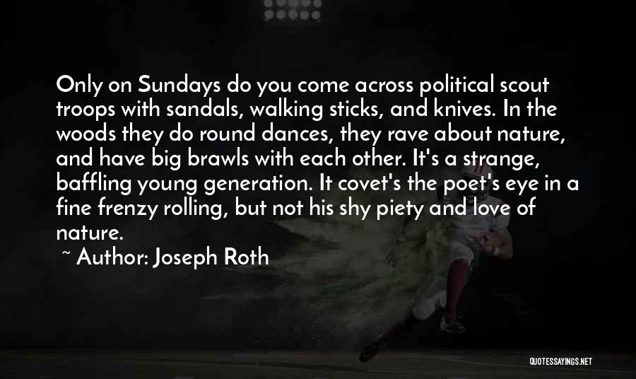 Walking With You Love Quotes By Joseph Roth
