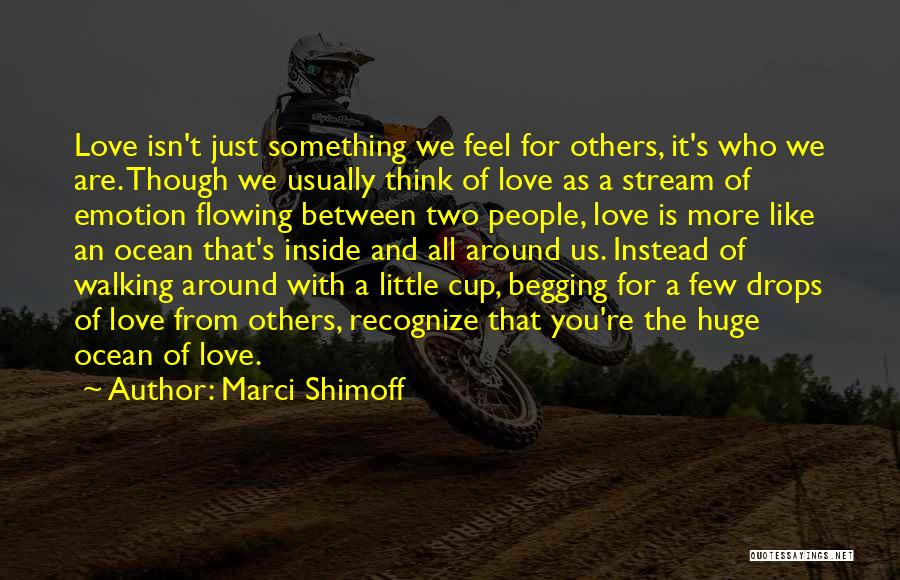 Walking With You Love Quotes By Marci Shimoff