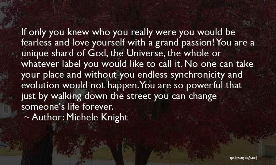 Walking With You Love Quotes By Michele Knight