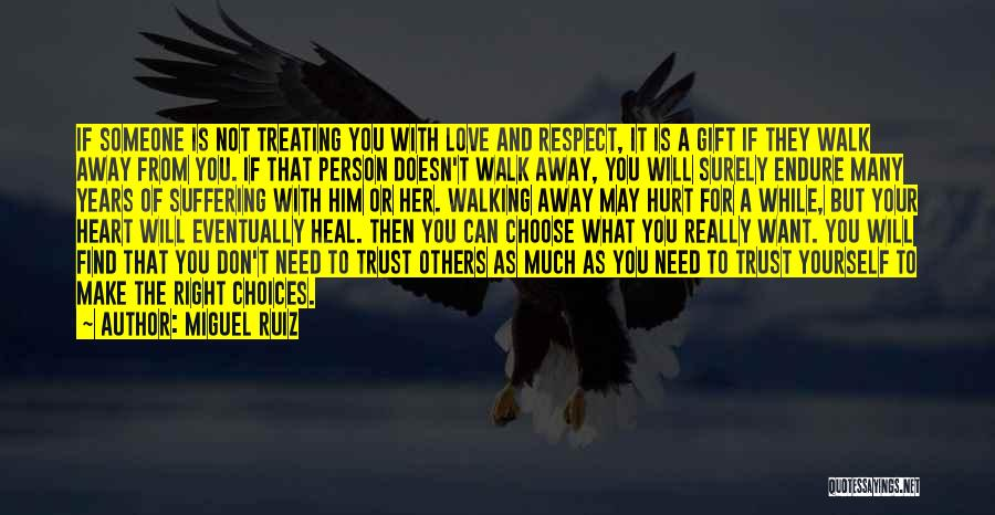 Walking With You Love Quotes By Miguel Ruiz